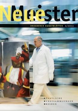 Abbildung von Dresdener Kunstblätter Band 2/2013 - Neue Meister | 2013