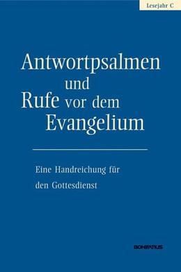 Abbildung von Hirt | Antwortpsalmen und Rufe vor dem Evangelium - Lesejahr C | 2015 | Eine Handreichung für den Gott...