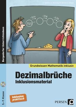 Abbildung von Spellner / Henning | Dezimalbrüche - Inklusionsmaterial | 1. Auflage | 2015 | beck-shop.de