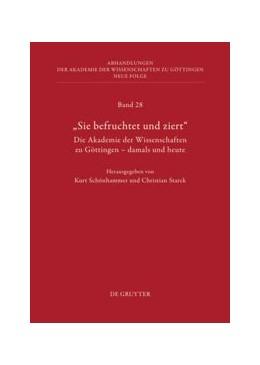 Abbildung von Starck / Schönhammer | Die Geschichte der Akademie der Wissenschaften. Teil 1 | 1. Auflage | 2013 | Teil 1