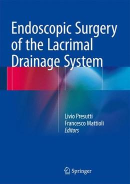 Abbildung von Presutti / Mattioli | Endoscopic Surgery of the Lacrimal Drainage System | 1st ed. 2016 | 2015