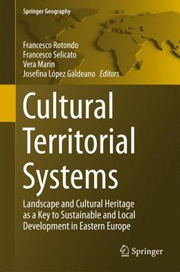 Abbildung von Rotondo / Selicato | Cultural Territorial Systems | 1. Auflage | 2016 | beck-shop.de