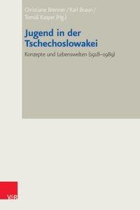 Jugend in der Tschechoslowakei | Braun / Brenner / Kasper, 2015 | Buch (Cover)