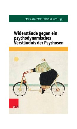Abbildung von Mentzos / Münch | Widerstände gegen ein psychodynamisches Verständnis der Psychosen | 2015 | Band 031§Band 031