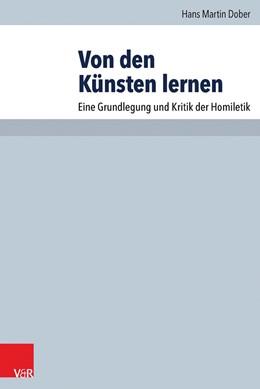 Abbildung von Dober | Von den Künsten lernen | 2015 | Eine Grundlegung und Kritik de... | Band 083