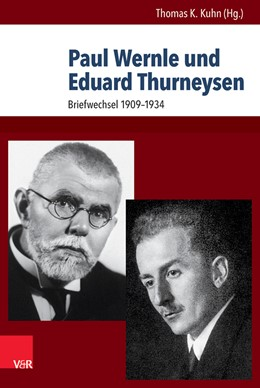 Abbildung von Kuhn   Paul Wernle und Eduard Thurneysen   1. Auflage   2016   beck-shop.de