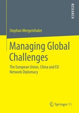 Abbildung von Mergenthaler | Managing Global Challenges | 2015 | 2015 | The European Union, China and ...