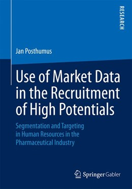 Abbildung von Posthumus | Use of Market Data in the Recruitment of High Potentials | 2015 | 2015 | Segmentation and Targeting in ...