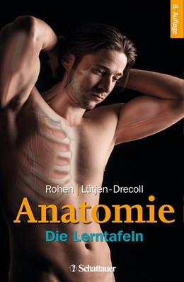 Abbildung von Rohen / Lütjen-Drecoll | Anatomie • Die Lerntafeln | 8. Auflage | 2015 | beck-shop.de