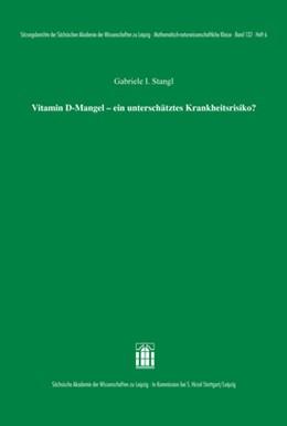Abbildung von Stangl | Vitamin D-Mangel – ein unterschätztes Krankheitsrisiko? | 1. Auflage | 2015 | beck-shop.de