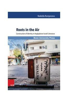 Abbildung von Rumjanceva | Roots in the Air | 1. Auflage | 2015 | beck-shop.de