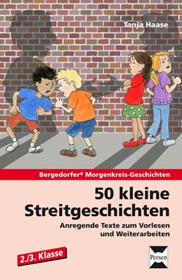 Abbildung von Haase | 50 kleine Streitgeschichten - 2./3. Klasse | 1. Auflage | 2014 | beck-shop.de