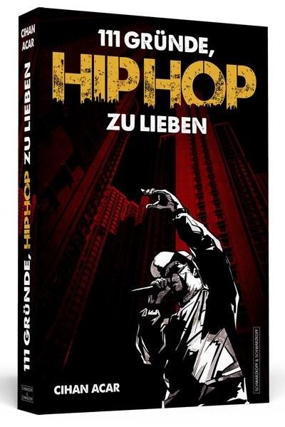 111 Gründe, HipHop zu lieben | Acar, 2015 | Buch (Cover)