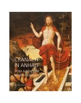 Abbildung von Cranach in Anhalt   1. Auflage   2015   beck-shop.de