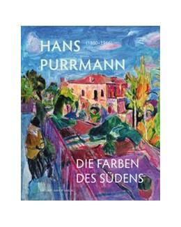 Abbildung von Schierz | Hans Purrmann (1880-1966) | 2015 | Die Farben des Südens
