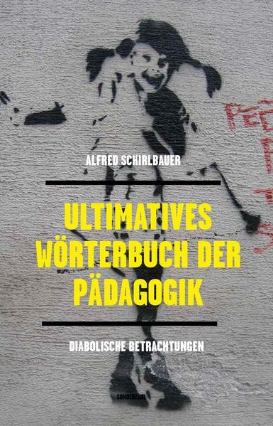 Ultimatives Wörterbuch der Pädagogik | Schirlbauer | 2. Auflage, 2015 | Buch (Cover)