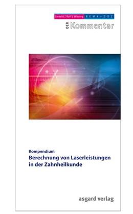 Abbildung von Liebold / Raff / Wissing | Berechnung von Laserleistungen in der Zahnheilkunde | 2. Auflage | 2015 | Kompendium