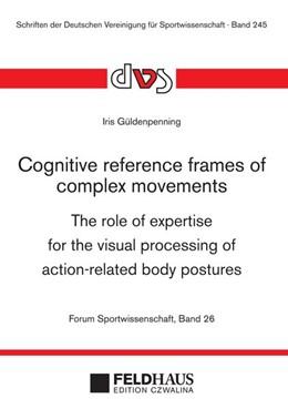 Abbildung von Güldenpenning | Cognitive reference frames of complex movements | 1. Auflage | 2015 | beck-shop.de