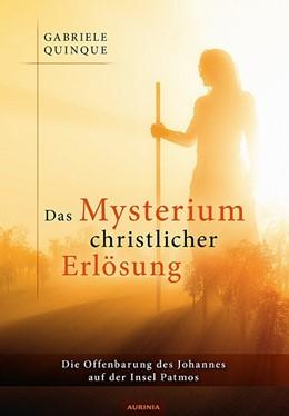 Abbildung von Quinque | Das Mysterium christlicher Erlösung | 1. Auflage | 2016 | beck-shop.de