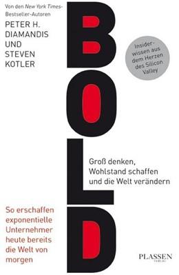 Abbildung von Diamandis / Kotler | Bold | 1. Auflage | 2015 | beck-shop.de