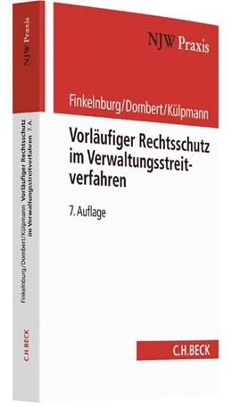 Abbildung von Finkelnburg / Dombert / Külpmann | Vorläufiger Rechtsschutz im Verwaltungsstreitverfahren | 7. Auflage | 2017 | Band 12