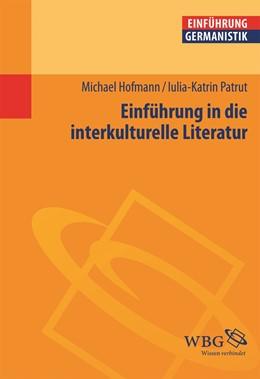 Abbildung von Hofmann / Bogdal / Grimm | Einführung in die interkulturelle Literatur | 2015