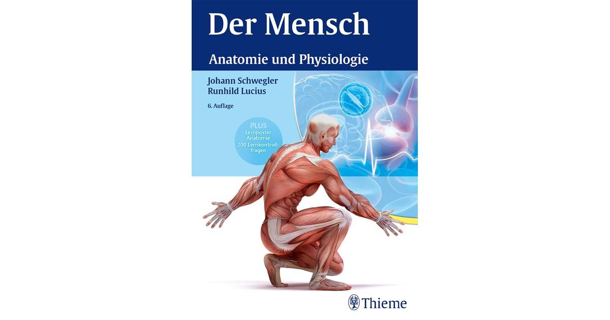 Der Mensch - Anatomie und Physiologie | Schwegler | 6. Auflage, 2016 ...