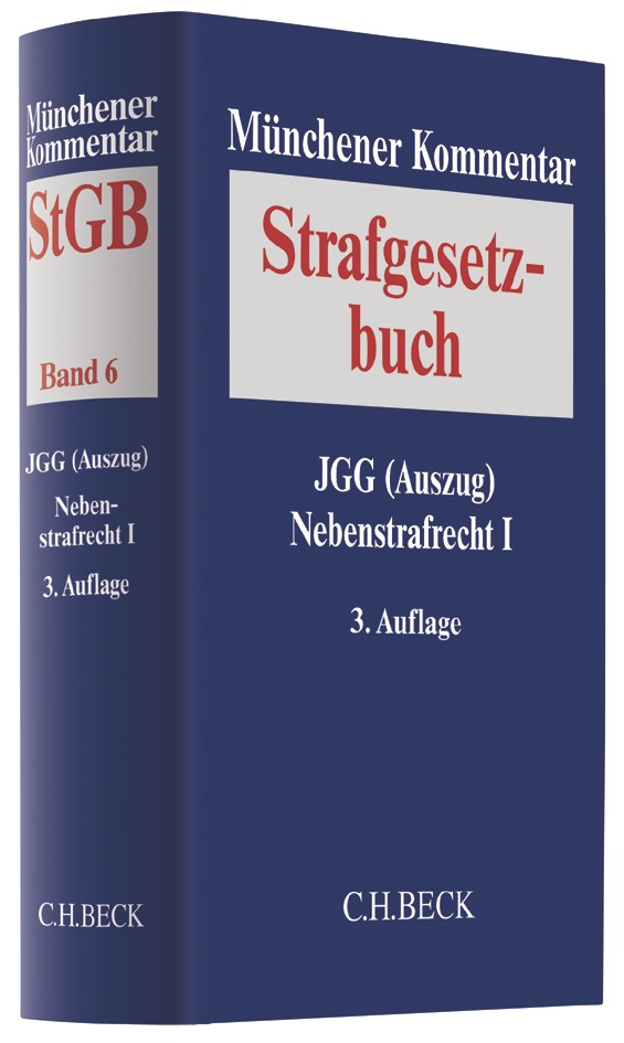Münchener Kommentar zum Strafgesetzbuch: StGB, Band 6: JGG (Auszug), Nebenstrafrecht I | 3. Auflage, 2018 | Buch (Cover)