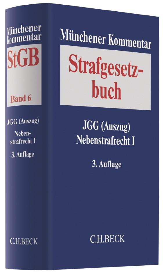 Abbildung von Münchener Kommentar zum Strafgesetzbuch: StGB,  Band 6: JGG (Auszug), Nebenstrafrecht I | 3. Auflage | 2018
