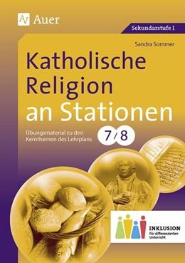 Abbildung von Sommer   Katholische Religion an Stationen 7-8 Inklusion   1. Auflage   2015   beck-shop.de