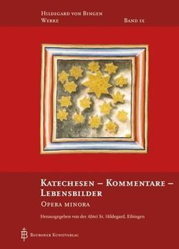 Abbildung von Katechesen - Kommentare - Lebensbilder | 2015 | Opera minora