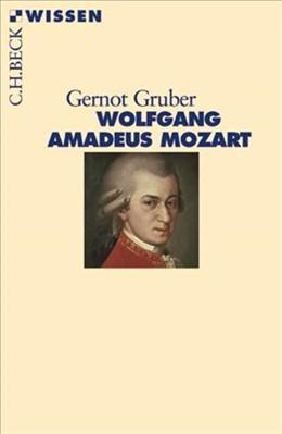 Abbildung von Gruber, Gernot | Wolfgang Amadeus Mozart | 2. Auflage | 2006 | 2376 | beck-shop.de