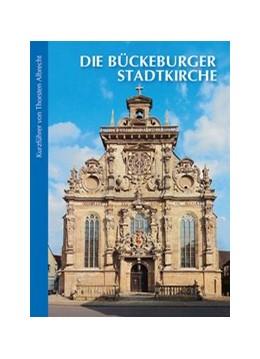 Abbildung von Albrecht | Die Bückeburger Stadtkirche | 3. Auflage | 2015 | Kurzführer