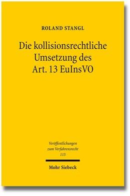 Abbildung von Stangl   Die kollisionsrechtliche Umsetzung des Art. 13 EuInsVO   1. Auflage   2015   115   beck-shop.de