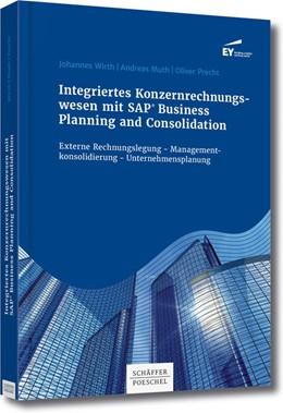 Abbildung von Wirth / Muth / Precht | Integriertes Konzernrechnungswesen mitv SAP® Business Planning and Consolidation | 2015 | Externe Rechnungslegung - Mana...