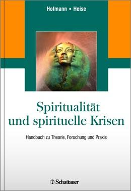 Abbildung von Hofmann / Heise | Spiritualität und spirituelle Krisen | 1 | 2016