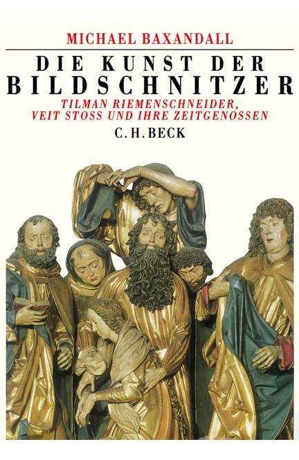 Cover: , Die Kunst der Bildschnitzer