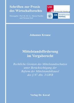 Abbildung von Krause | Mittelstandsförderung im Vergaberecht | 2015 | Rechtliche Grenzen des Mittels... | 6