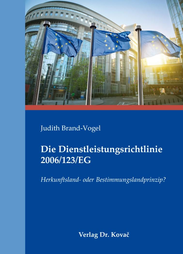 Die Dienstleistungsrichtlinie 2006/123/EG | Brand-Vogel, 2015 | Buch (Cover)