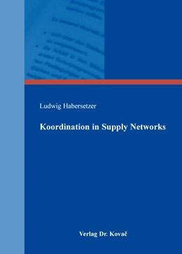 Abbildung von Habersetzer | Koordination in Supply Networks | 1. Auflage | 2015 | 55 | beck-shop.de
