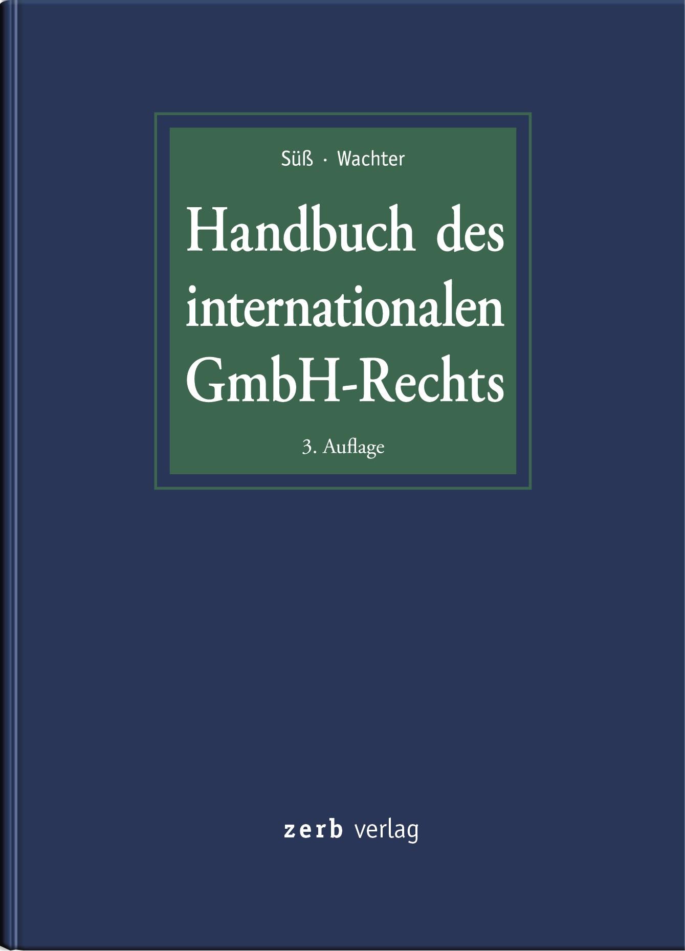 Handbuch des internationalen GmbH-Rechts | Süß / Wachter (Hrsg.) | 3. Auflage, 2015 (Cover)