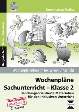 Abbildung von Patitz | Wochenpläne Sachunterricht - Klasse 2 | 1. Auflage | 2014 | beck-shop.de