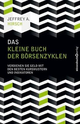 Abbildung von Hirsch | Das kleine Buch der Börsenzyklen | 2015 | Verdienen Sie Geld mit den bes...
