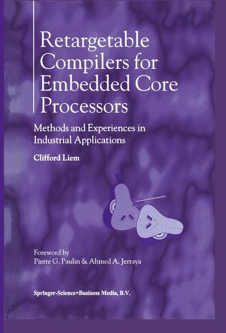 Retargetable Compilers for Embedded Core Processors | Liem, 1997 | Buch (Cover)