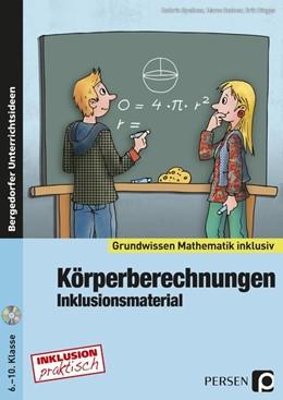 Abbildung von Spellner / Bettner | Körperberechnungen - Inklusionsmaterial | 1. Auflage | 2014 | beck-shop.de