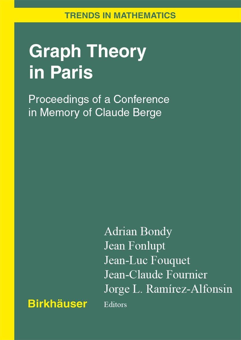 Abbildung von Bondy / Fonlupt / Fouquet / Fournier / Ramírez Alfonsín | Graph Theory in Paris | 2006