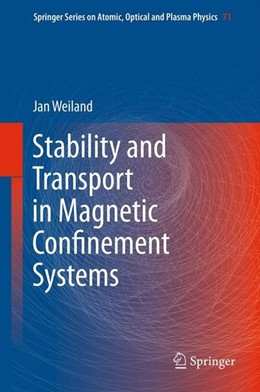 Abbildung von Weiland | Stability and Transport in Magnetic Confinement Systems | 2012 | 2012
