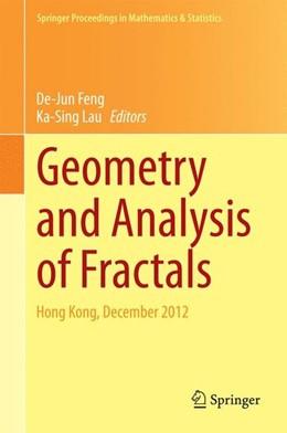 Abbildung von Feng / Lau | Geometry and Analysis of Fractals | 2014 | 2014 | Hong Kong, December 2012