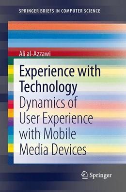 Abbildung von al-Azzawi | Experience with Technology | 1. Auflage | 2013 | beck-shop.de
