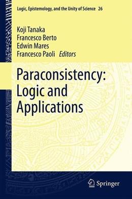 Abbildung von Tanaka / Berto / Mares / Paoli | Paraconsistency: Logic and Applications | 2013 | 2012